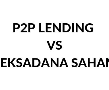 Penjelasan p2p lending vs reksadana saham