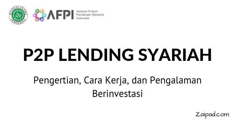 Penjelasan tentang P2P Lending Syariah