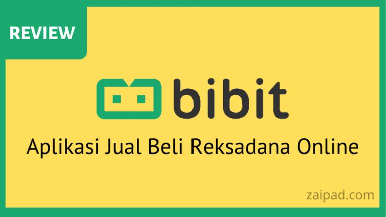 Review bibit aplikasi jual beli reksadana online terbaik