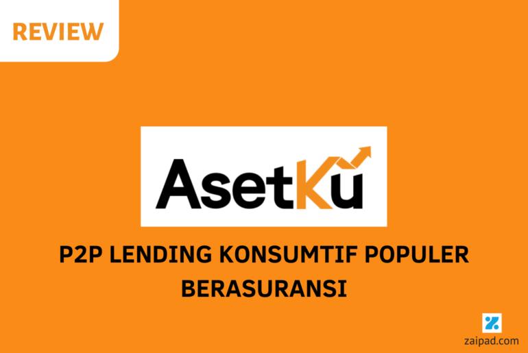 Review P2P Lending Asetku