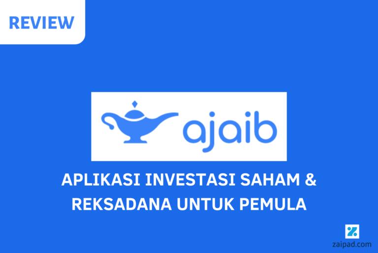 Review Ajaib Aplikasi Investasi Saham dan Reksadana
