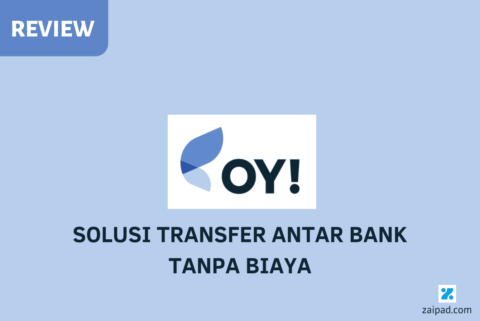 Review OY Indonesia