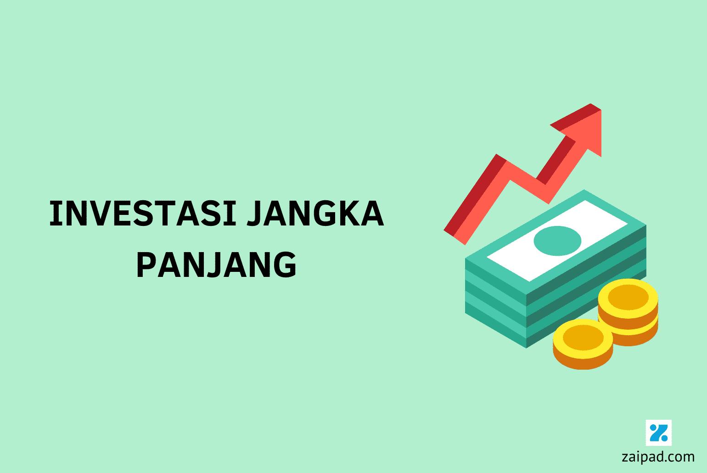 Jenis Investasi Jangka Panjang Terbaik