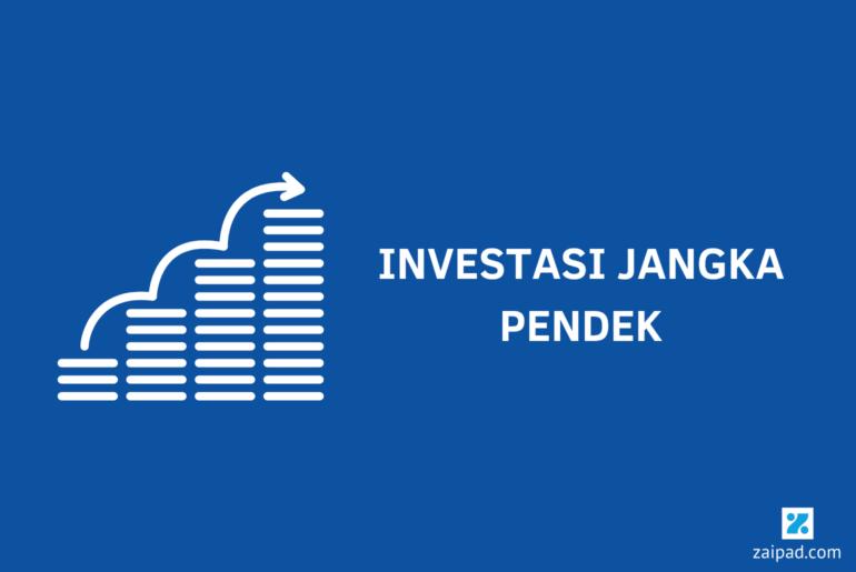 7 Investasi Jangka Pendek Paling Menguntungkan [Update 2020] 1