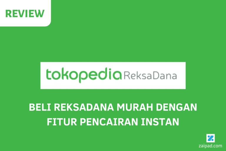 Review Tokopedia Reksadana