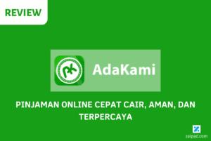 Review Pinjaman Online AdaKami Lengkap [Update 2021] 2
