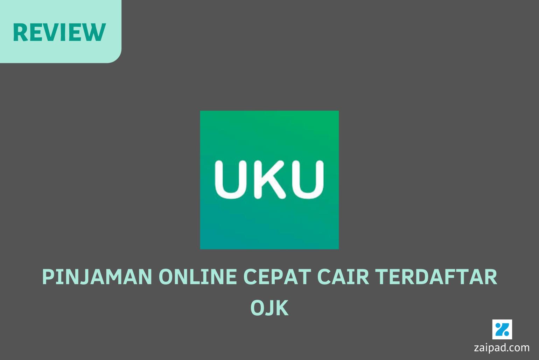 Review UKU Pinjaman Online