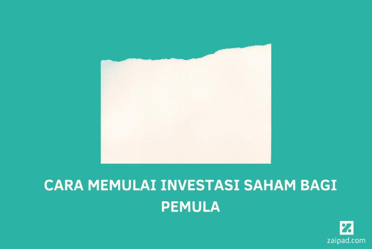 Cara Memulai Investasi Saham untuk Pemula