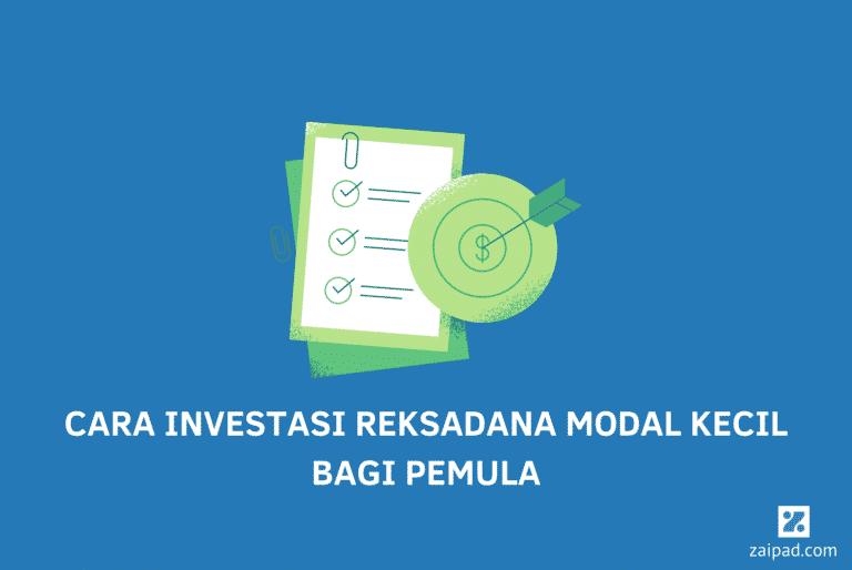 Cara Investasi Reksadana Modal Kecil bagi Pemula
