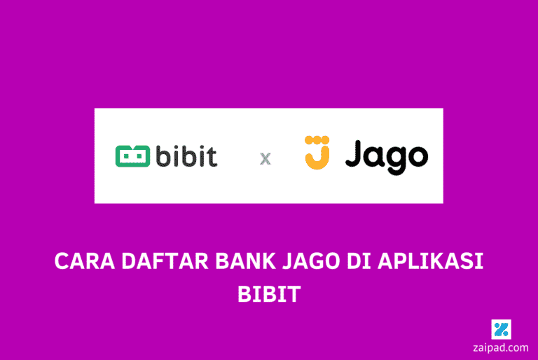 Cara Daftar Bank Jago di Aplikasi Bibit
