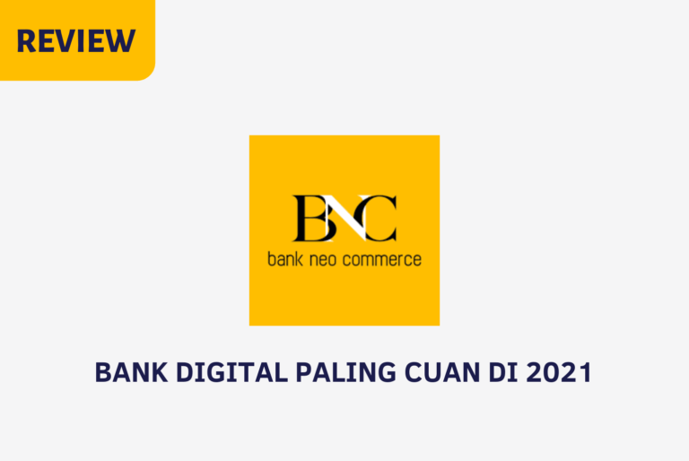 Review Bank Neo Commerce (BNC)